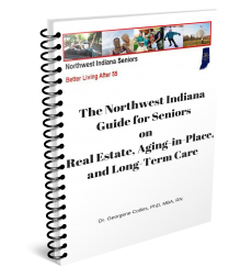 Image of The Northwest Indiana Guide for Seniors on Real Estate, Aging-in-Place, and Long-Term Care